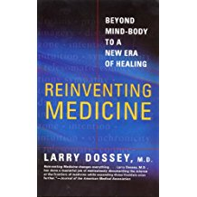 Cover of Reinventing Medicine by Larry Dossey